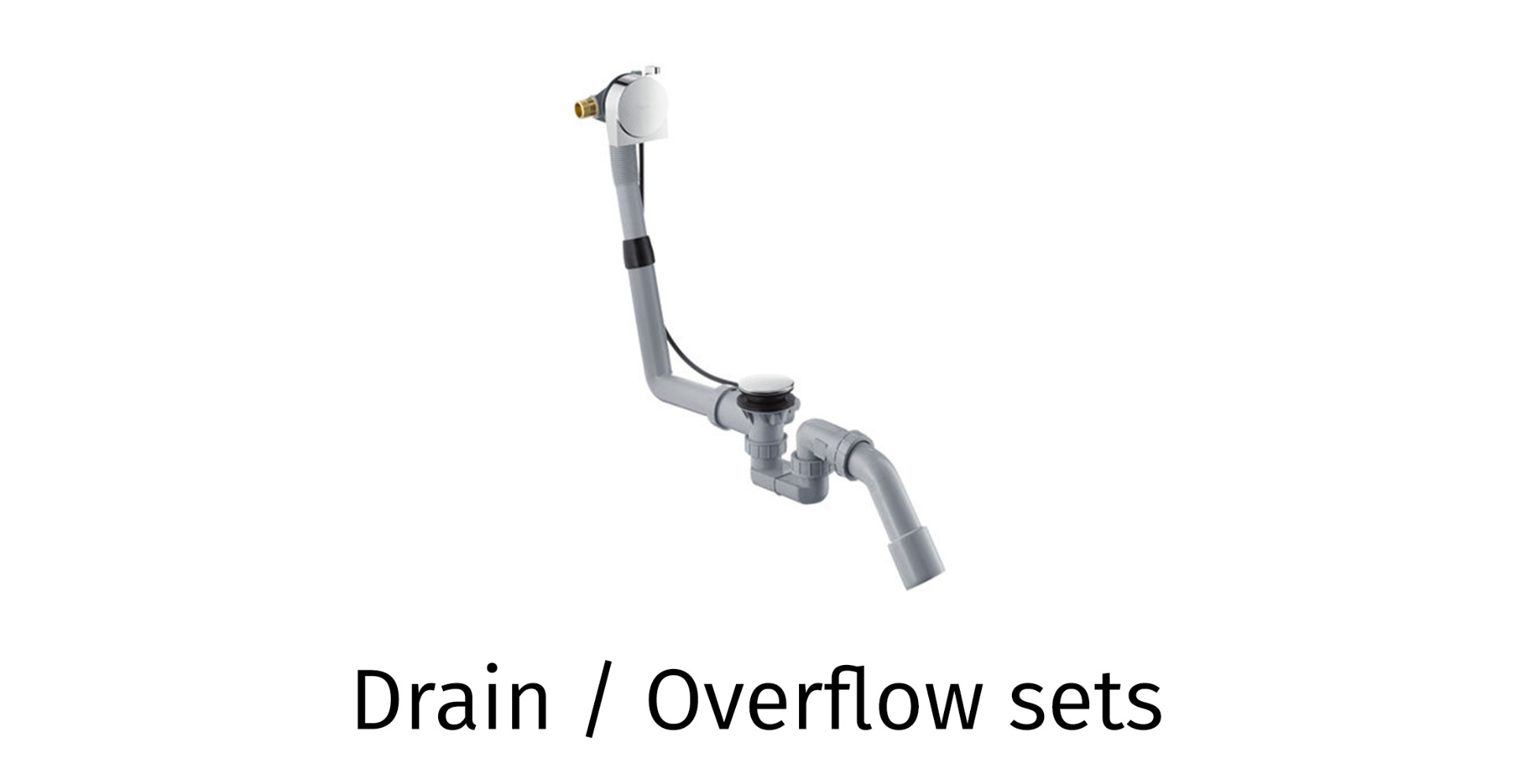 Drain / Overflow sets