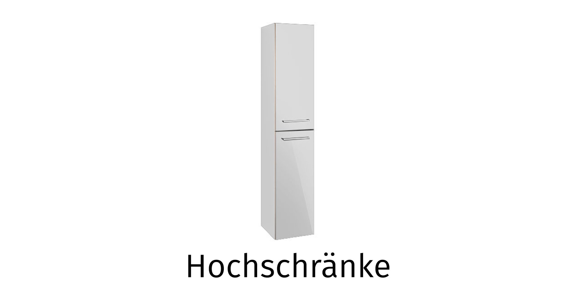Hochschränke