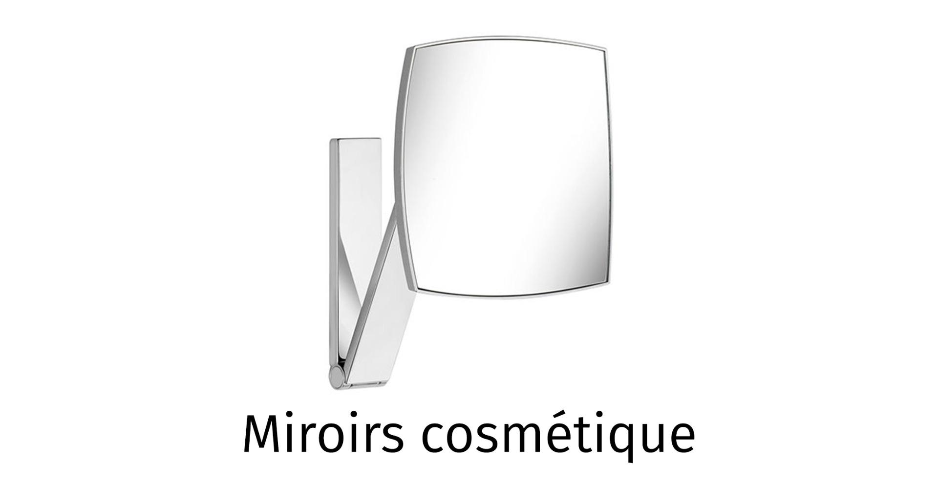 Miroirs cosmétique