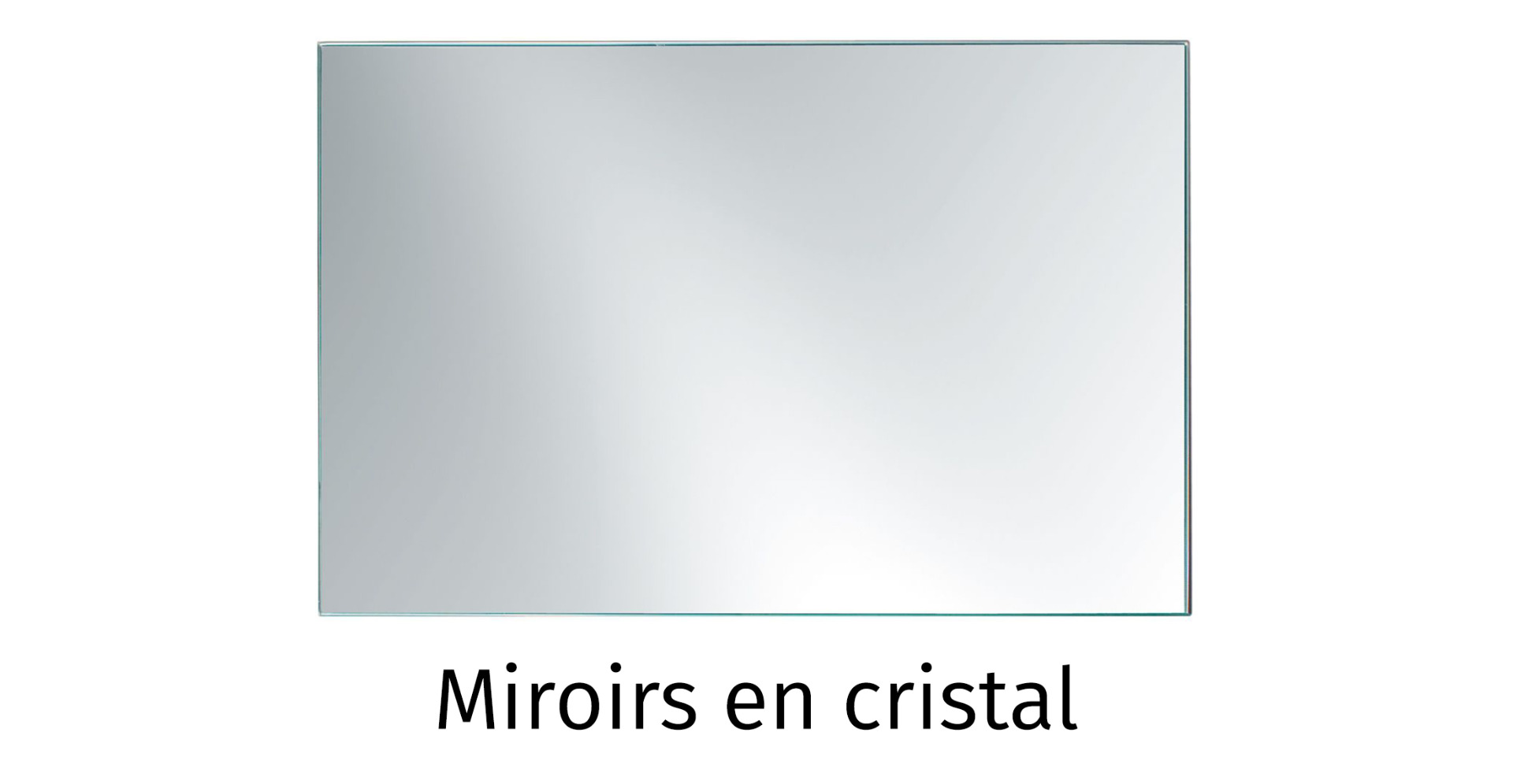 Miroirs en cristal