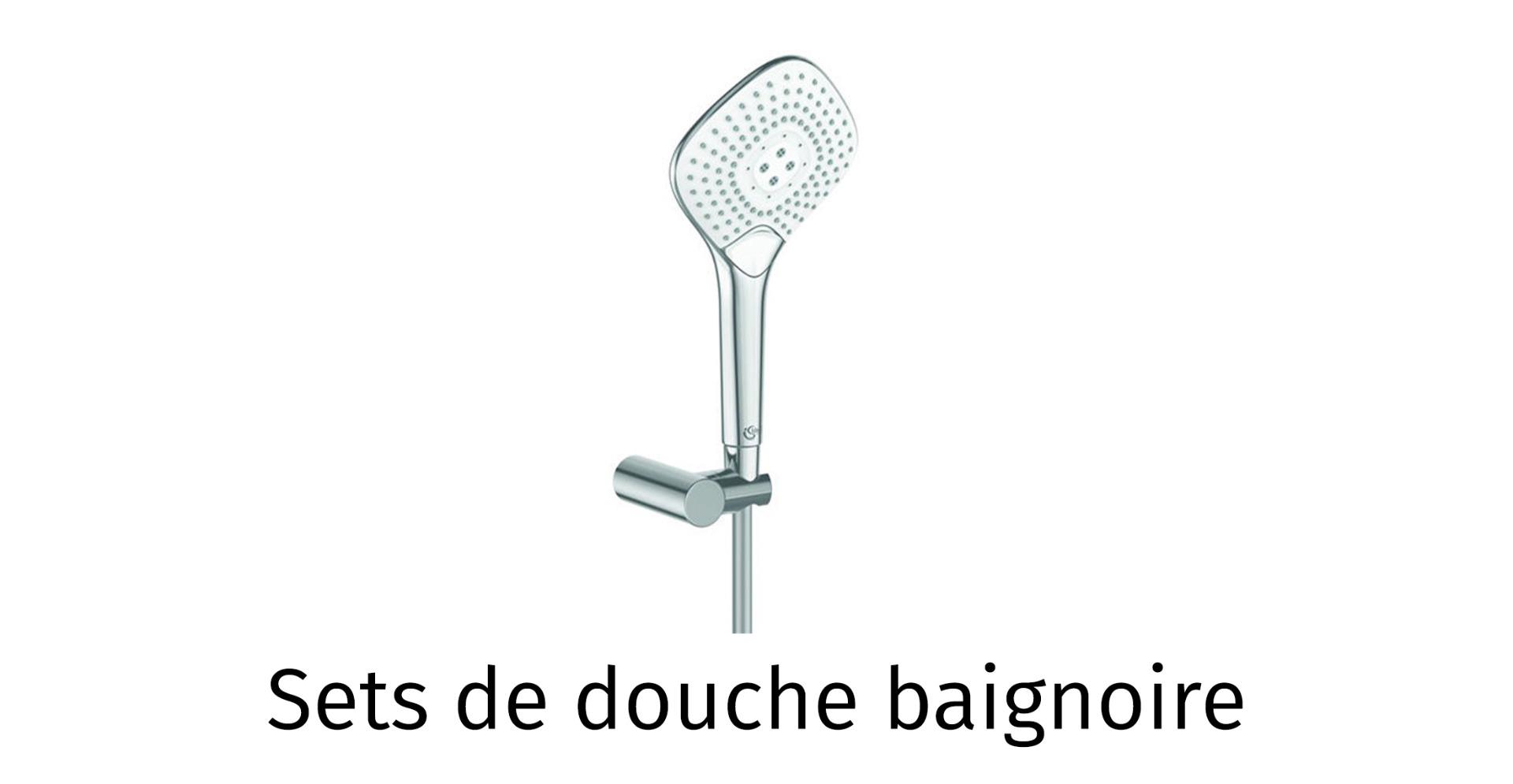 Sets de douche baignoire