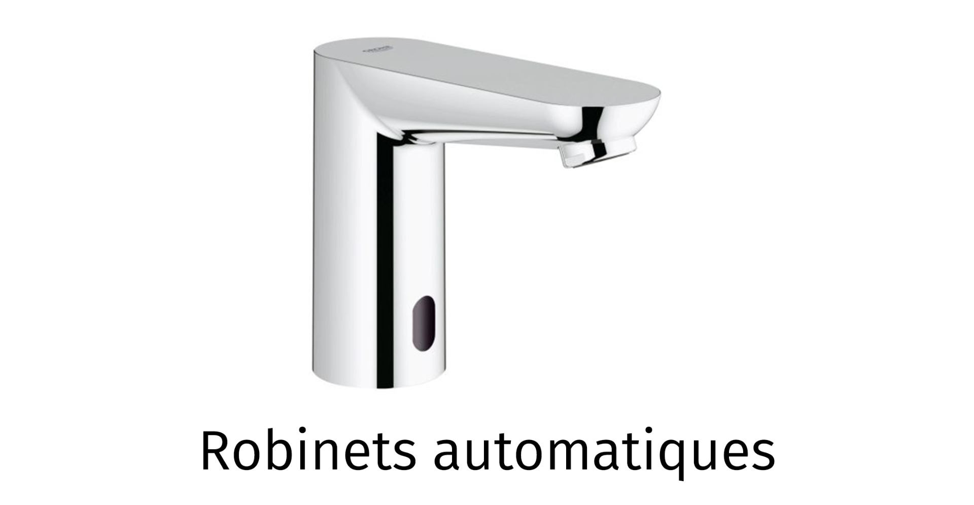 Robinets automatiques
